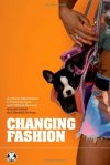 lynch changing fashion